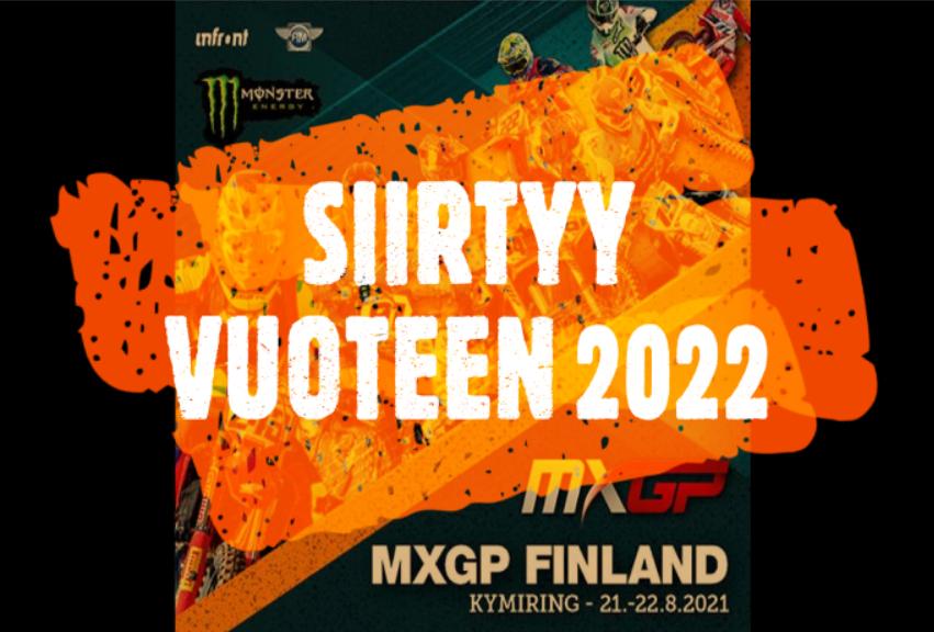 Motocrossin MXGP Finland MM-osakilpailu siirtyy vuoteen 2022